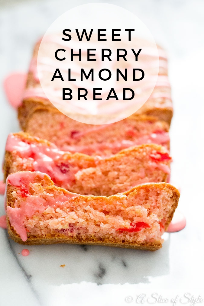 Sweet Cherry Almond Bread A Slice Of Style