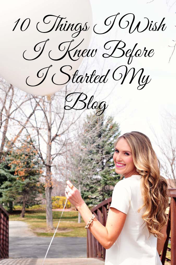 10 Things I Wish I Knew Before I Started My Blog