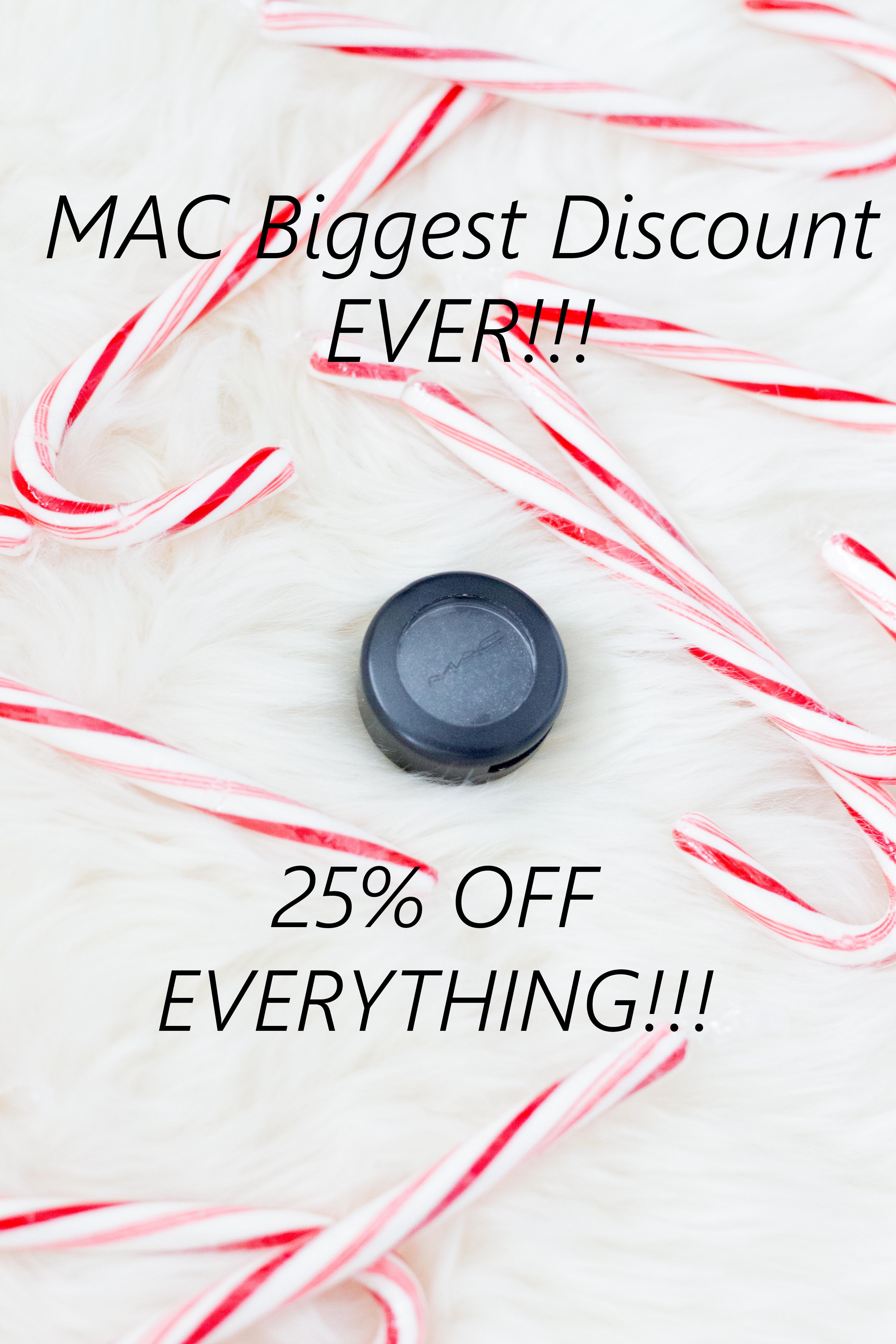MAC Biggest Discount EVER!!!