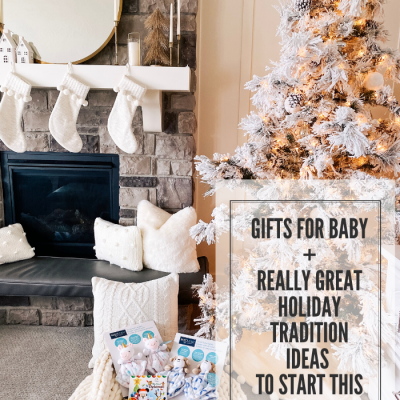 Best Walmart Gifts for Babies + Family Traditions to Start This Year!