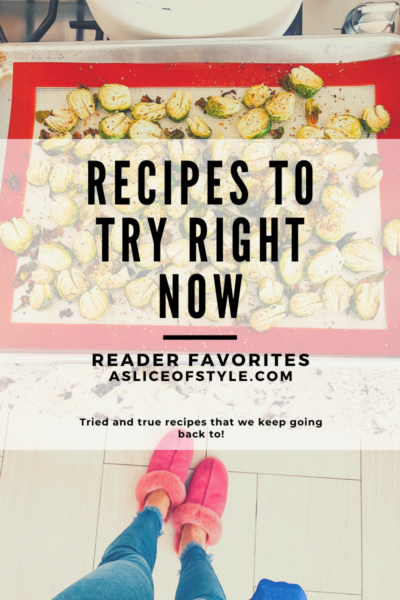 Top 40 Best Recipes to Try Right Now featured by top Utah lifestyle blog, A Slice of Style