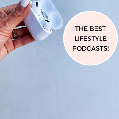 The Best Lifestyle Podcasts