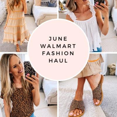 Walmart Fashion Haul for June!
