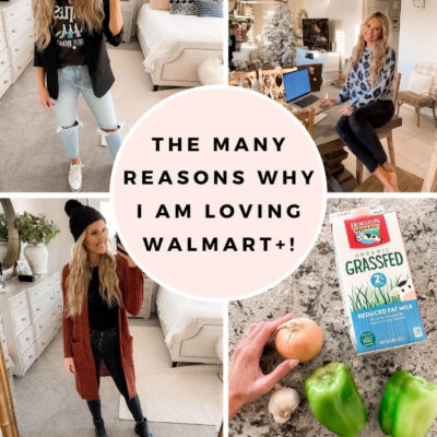 The Many Reasons Why I am Loving Walmart+!