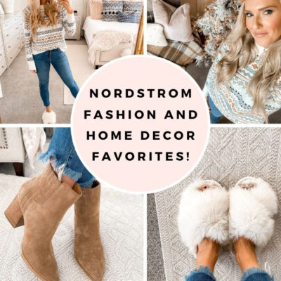 Nordstrom Fashion and Home Decor Favorites!