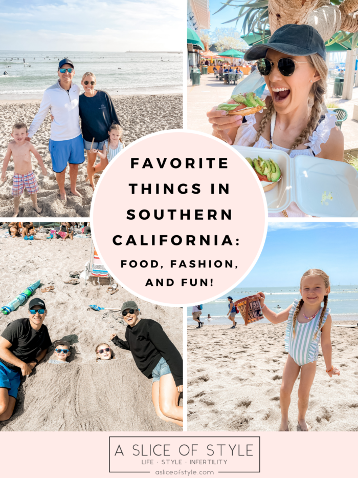 Favorite things in southern california!