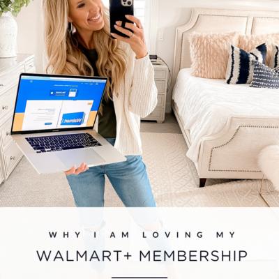 Why I'm Loving My Walmart+ Membership!
